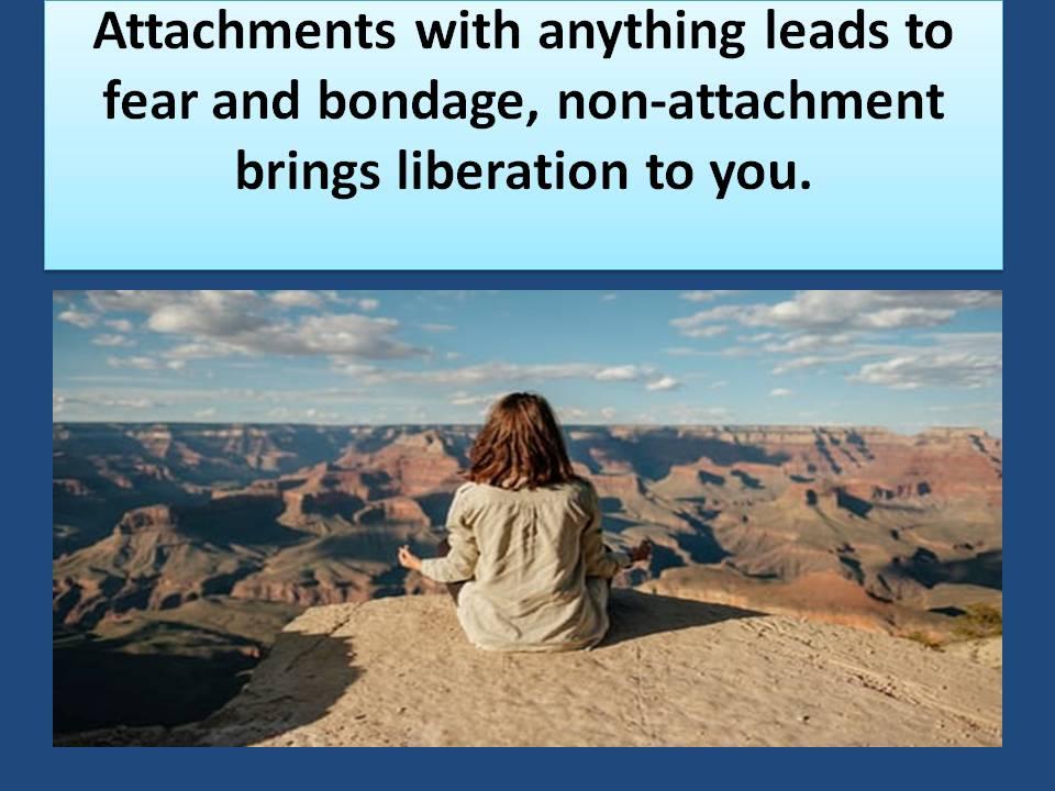 non-attachment for liberation
