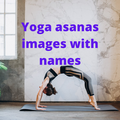 Yoga asanas images with names