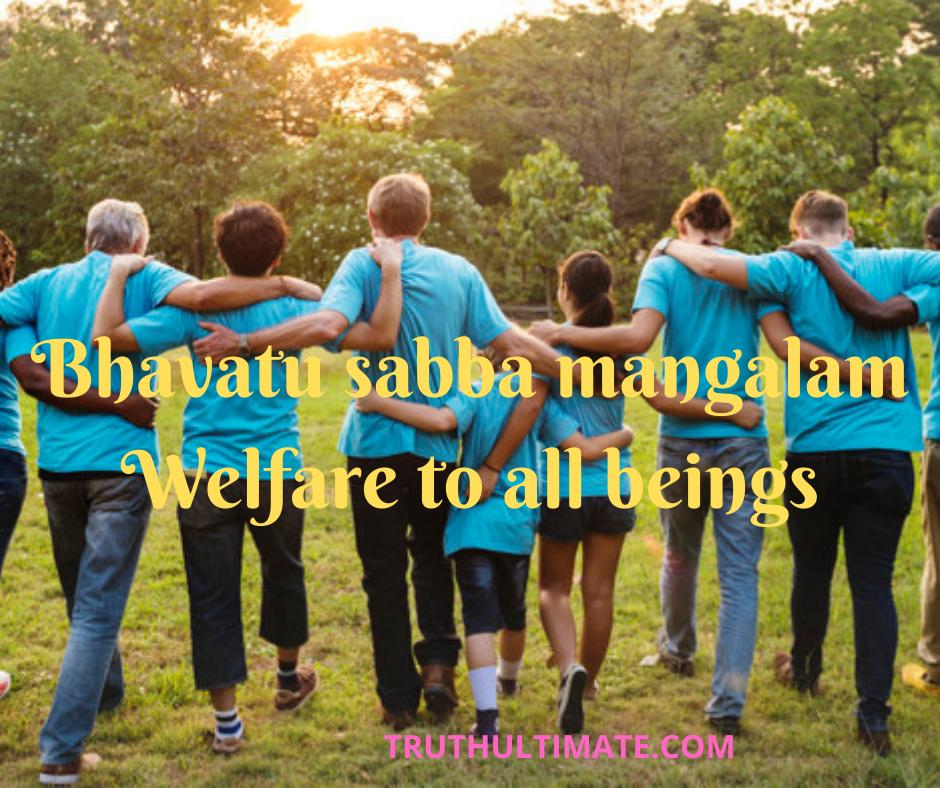 Bhavatu Sabba Mangalam Essay