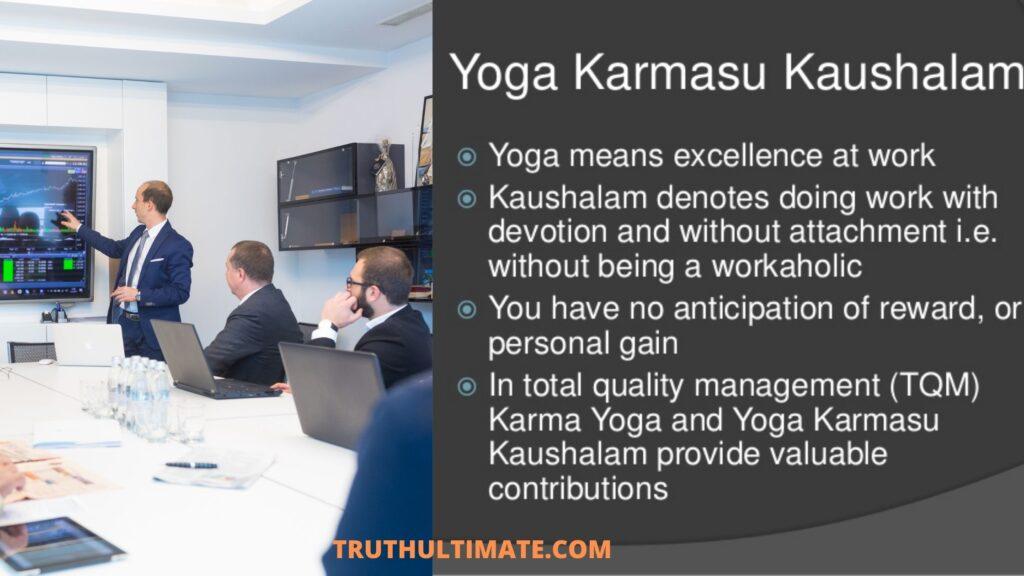 yogah karmasu kaushalam meaning