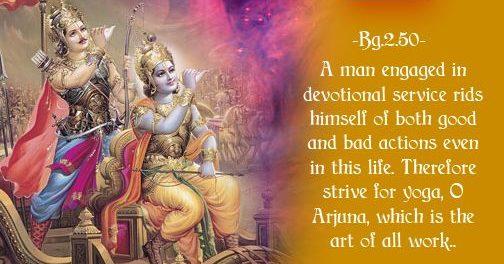 yogah karmasu kaushalam in Gita