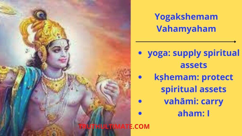 Yogakshemam Vahamyaham Meaning