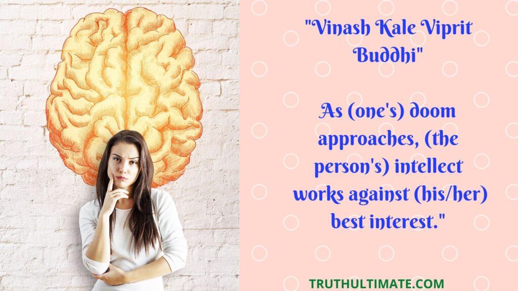 Vinash Kale Viprit Buddhi Meaning