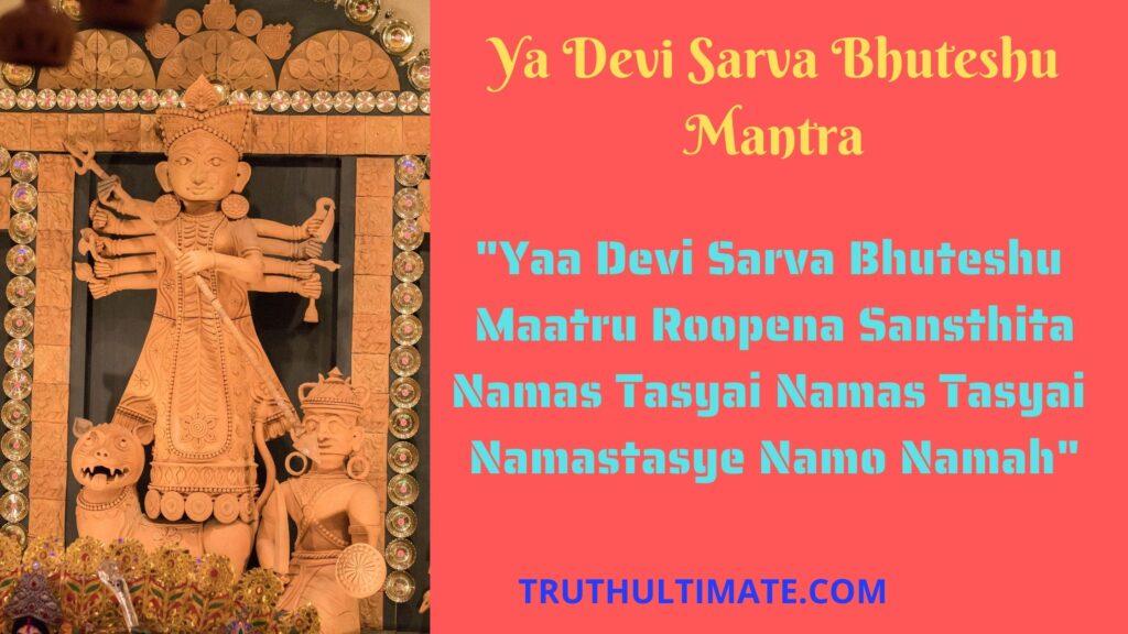 Ya Devi Sarva Bhuteshu Mantra
