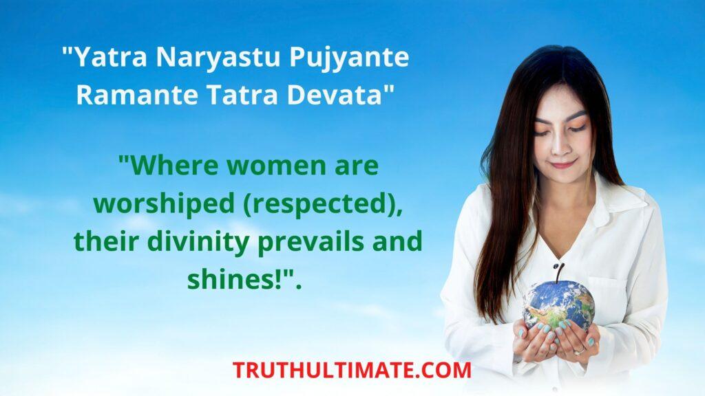 Yatra Naryastu Pujyante Ramante Tatra Devata Meaning