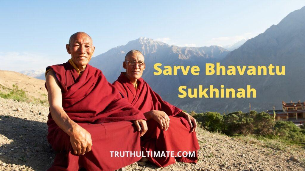 Sarve Bhavantu Sukkinah Essay
