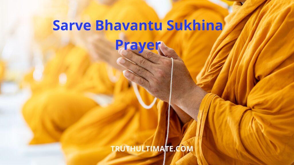 Sarve Bhavnatu Sukhinah prayer
